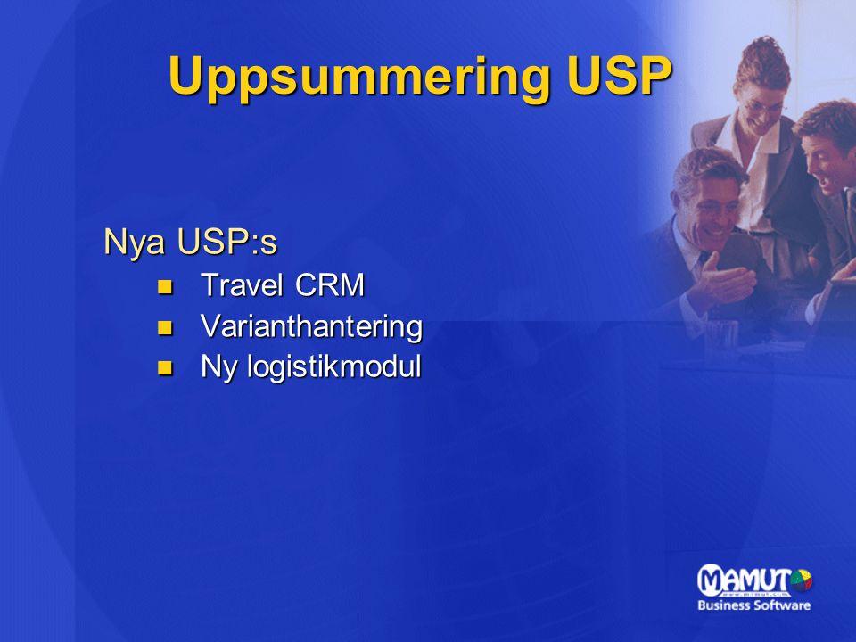 Uppsummering USP Nya USP:s Travel CRM Varianthantering