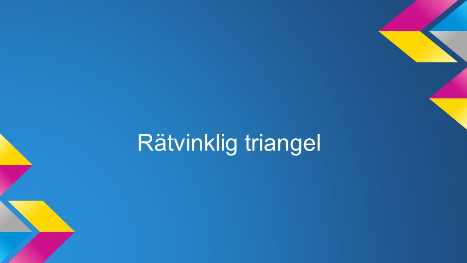Rätvinklig triangel
