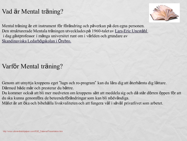 Vad är Mental träning Varför Mental träning
