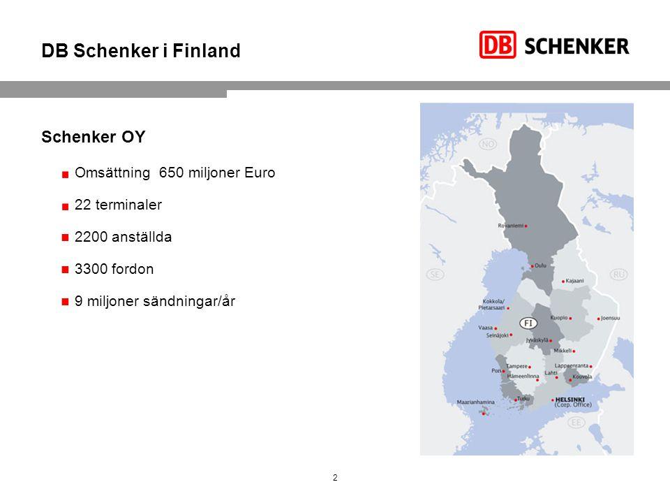 DB Schenker i Finland Schenker OY Omsättning 650 miljoner Euro