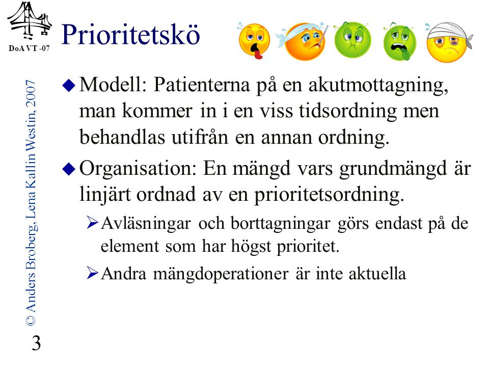 © Anders Broberg, Lena Kallin Westin, 2007