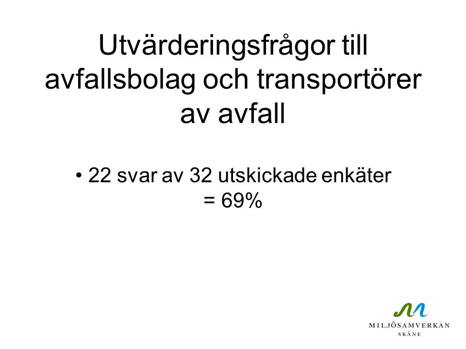 Utvärderingsfrågor till avfallsbolag och transportörer av avfall