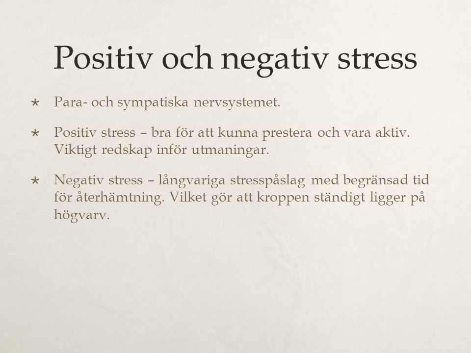 Positiv och negativ stress