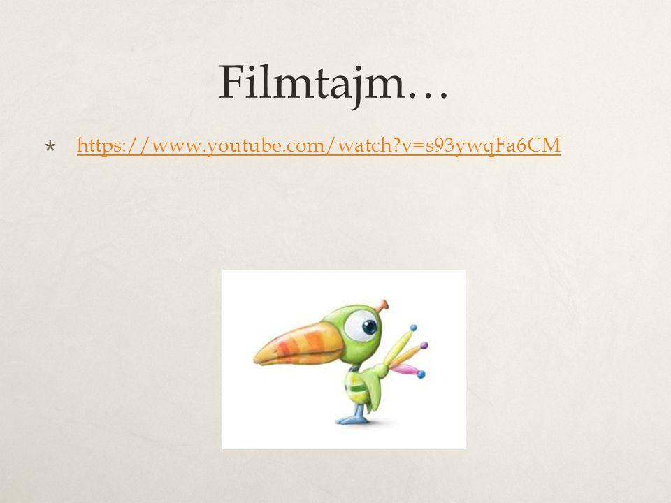 Filmtajm… https://www.youtube.com/watch v=s93ywqFa6CM