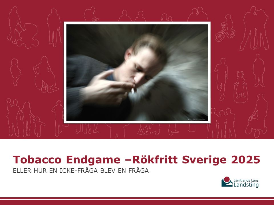 Tobacco Endgame –Rökfritt Sverige 2025