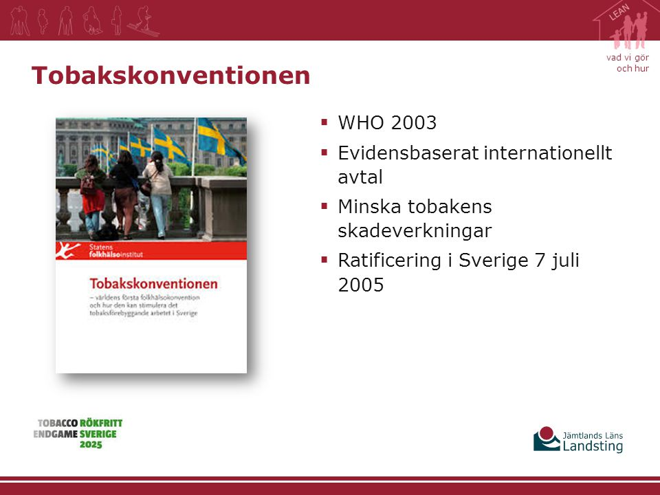 Tobakskonventionen WHO 2003 Evidensbaserat internationellt avtal