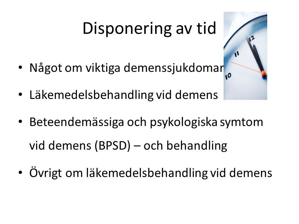 Disponering av tid Något om viktiga demenssjukdomar