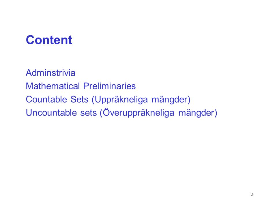 Content Adminstrivia Mathematical Preliminaries