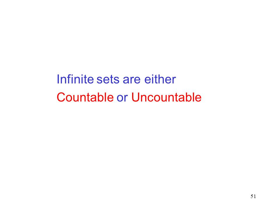 Infinite sets are either