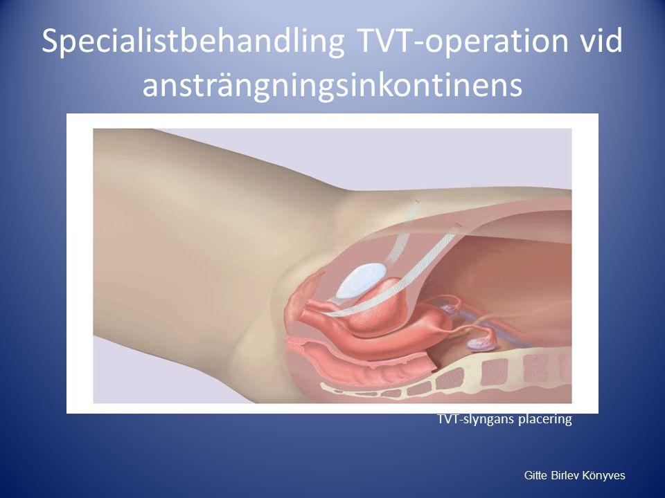 Specialistbehandling TVT-operation vid ansträngningsinkontinens