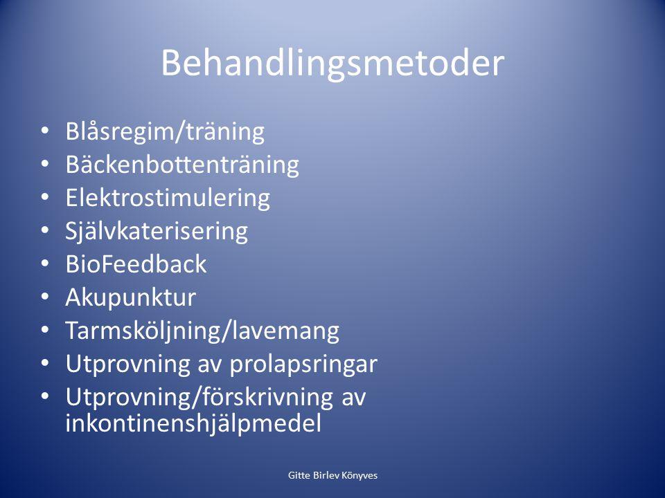 Behandlingsmetoder Blåsregim/träning Bäckenbottenträning