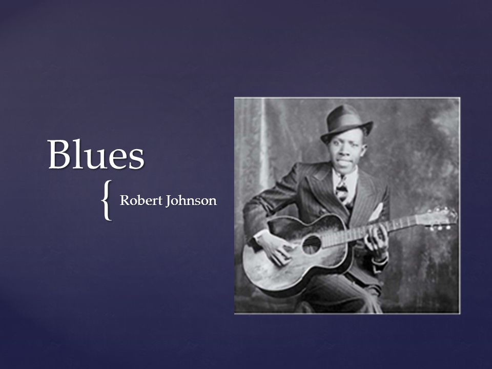 Blues Robert Johnson