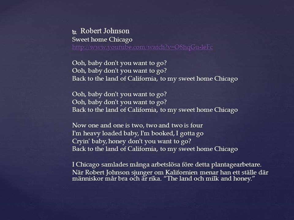 Robert Johnson Sweet home Chicago