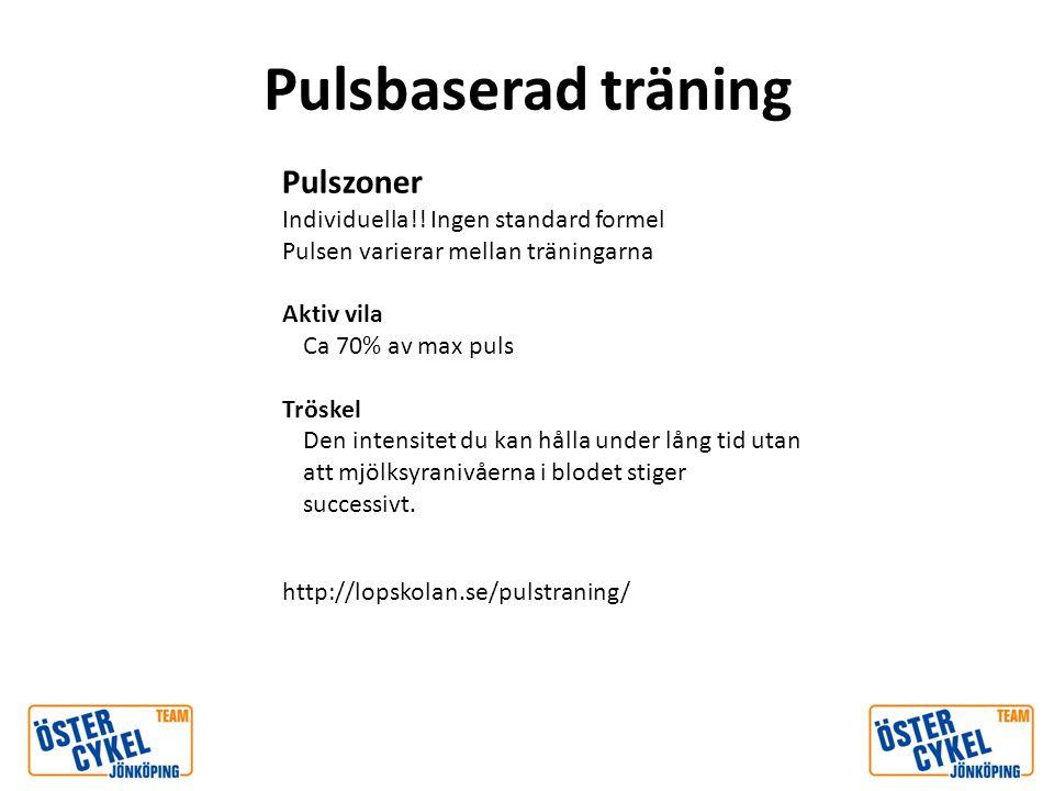 Pulsbaserad träning Pulszoner Individuella!! Ingen standard formel