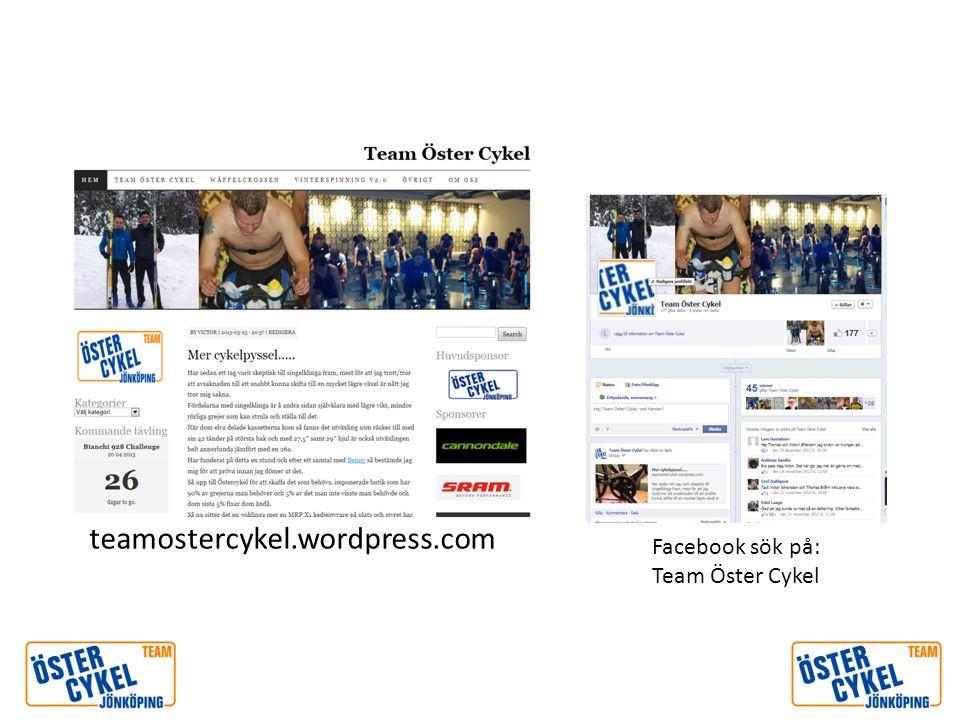 teamostercykel.wordpress.com Facebook sök på: Team Öster Cykel