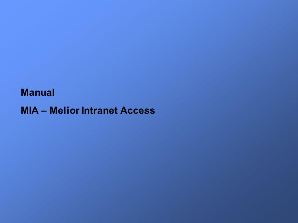 Manual MIA – Melior Intranet Access