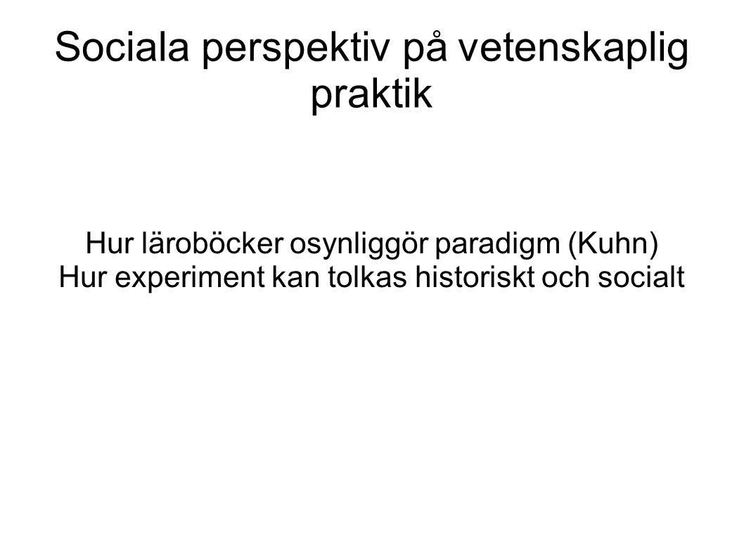 Sociala perspektiv på vetenskaplig praktik