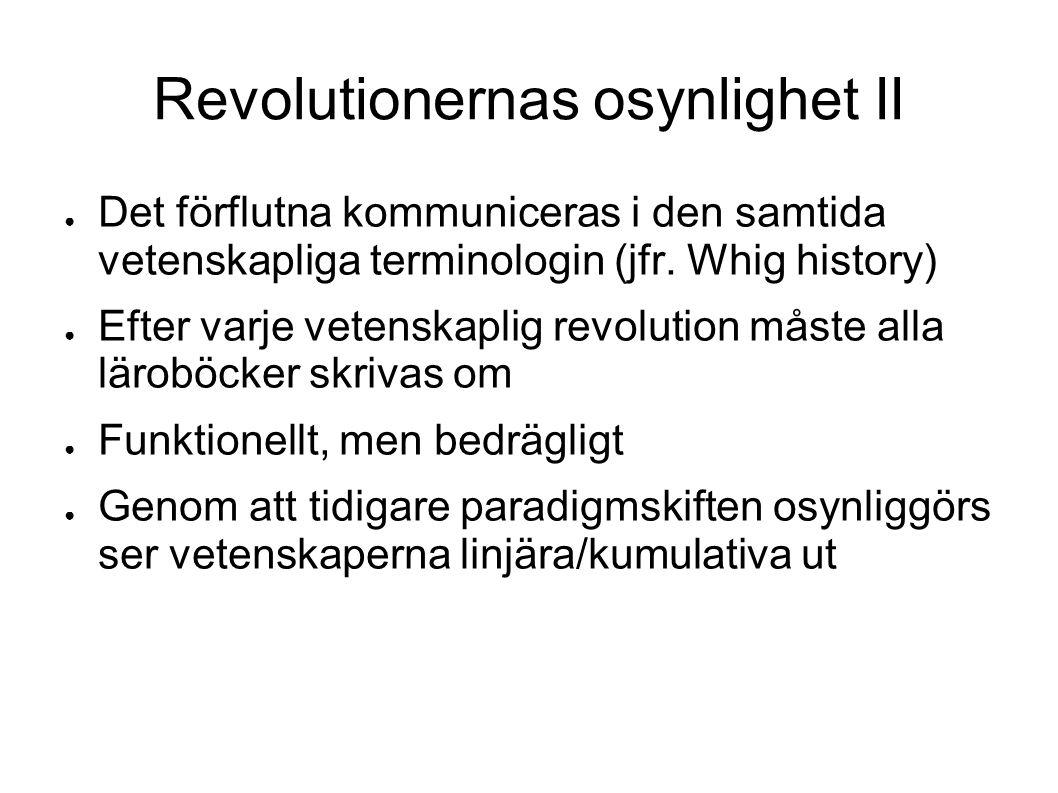 Revolutionernas osynlighet II