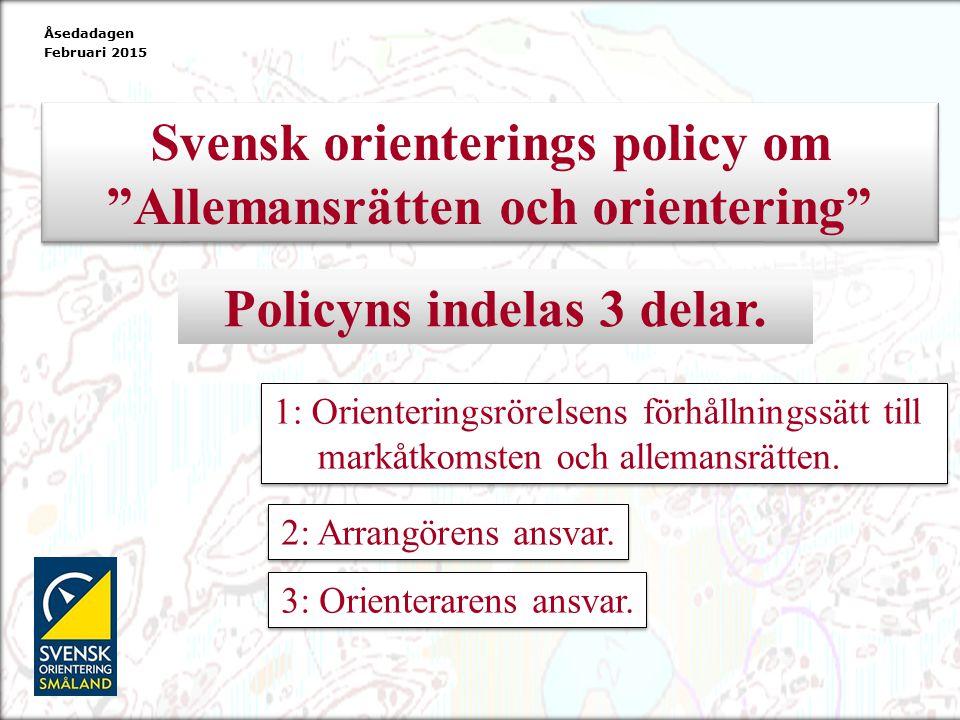 Svensk orienterings policy om Allemansrätten och orientering