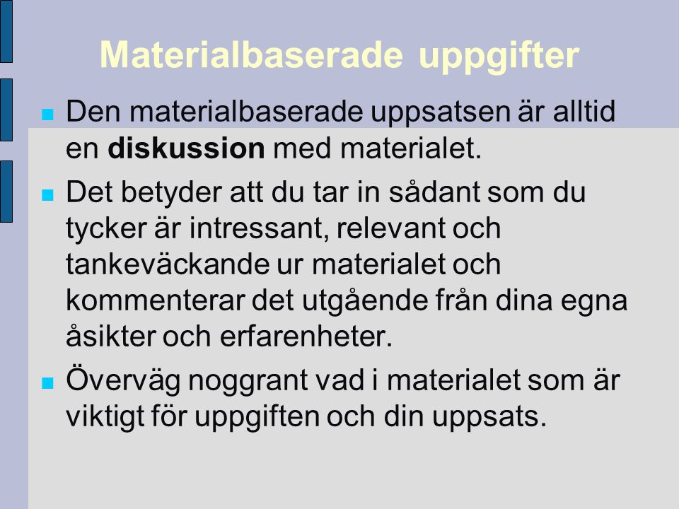 Materialbaserade uppgifter