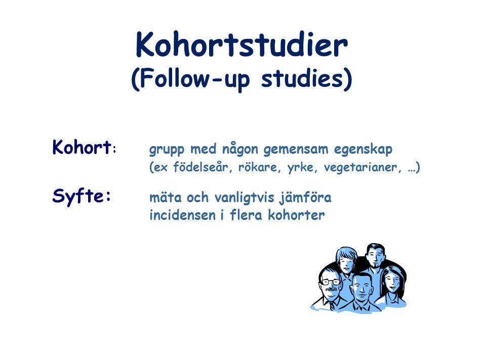 Kohortstudier (Follow-up studies)