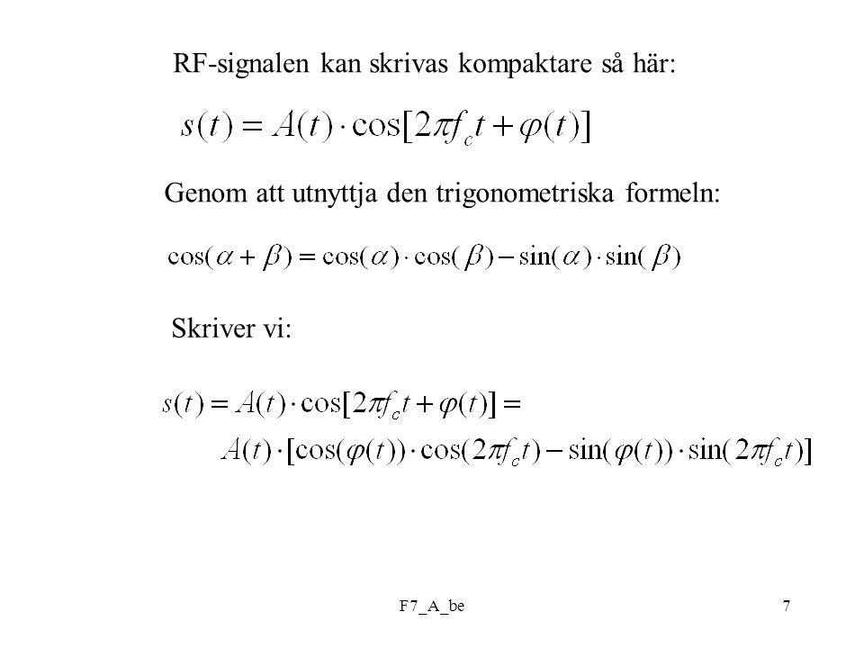 RF-signalen kan skrivas kompaktare så här: