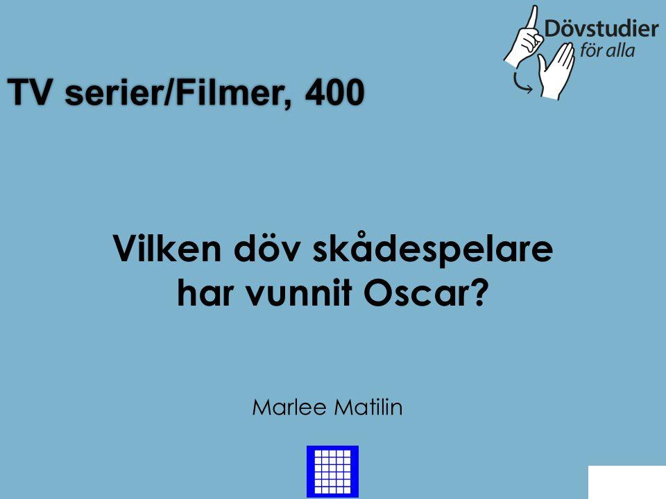 Vilken döv skådespelare har vunnit Oscar