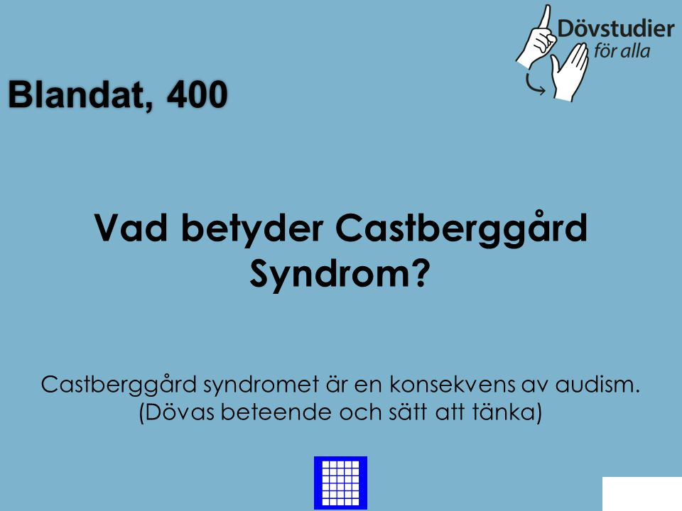 Vad betyder Castberggård Syndrom