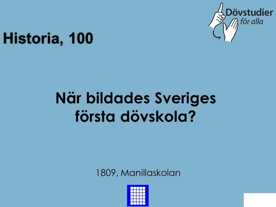 När bildades Sveriges första dövskola