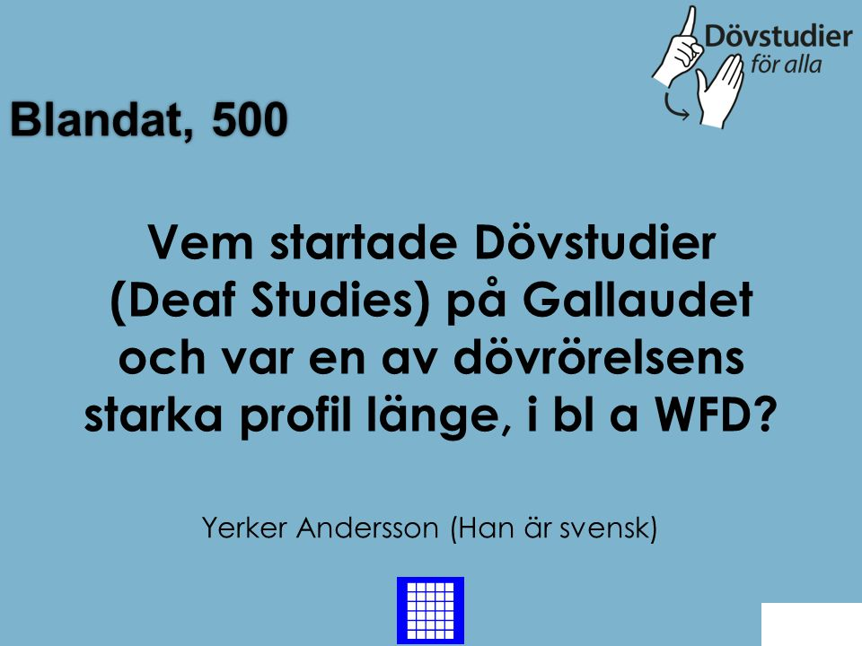 Yerker Andersson (Han är svensk)