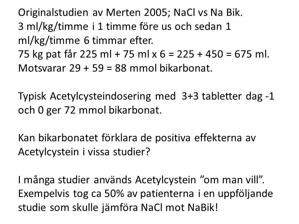 Originalstudien av Merten 2005; NaCl vs Na Bik