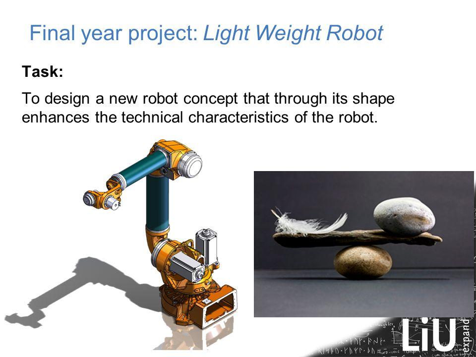 Final year project: Light Weight Robot