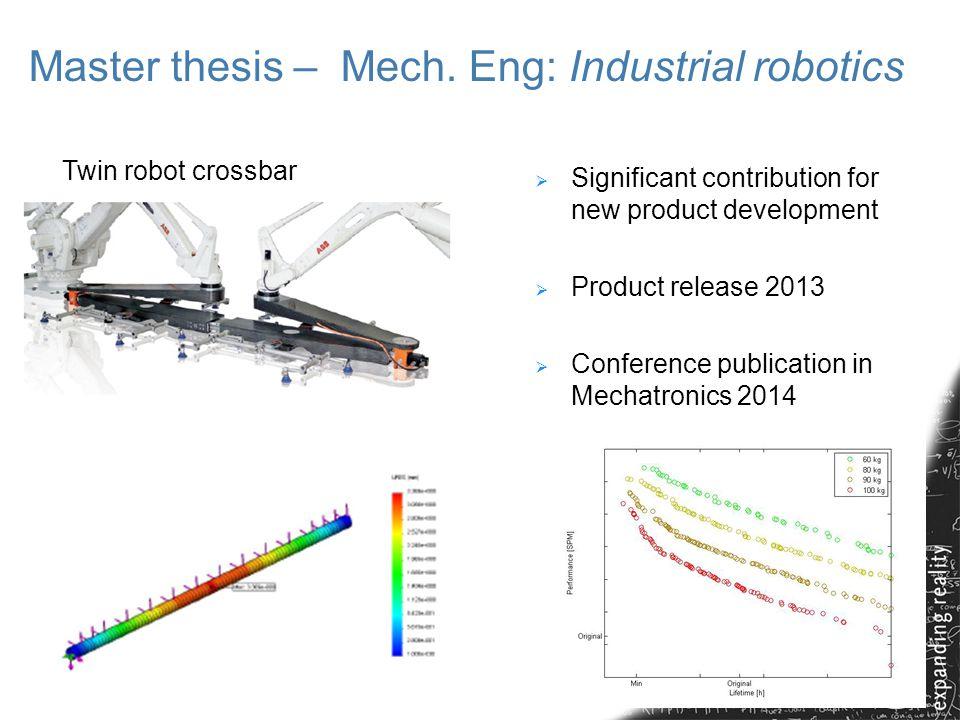Master thesis – Mech. Eng: Industrial robotics