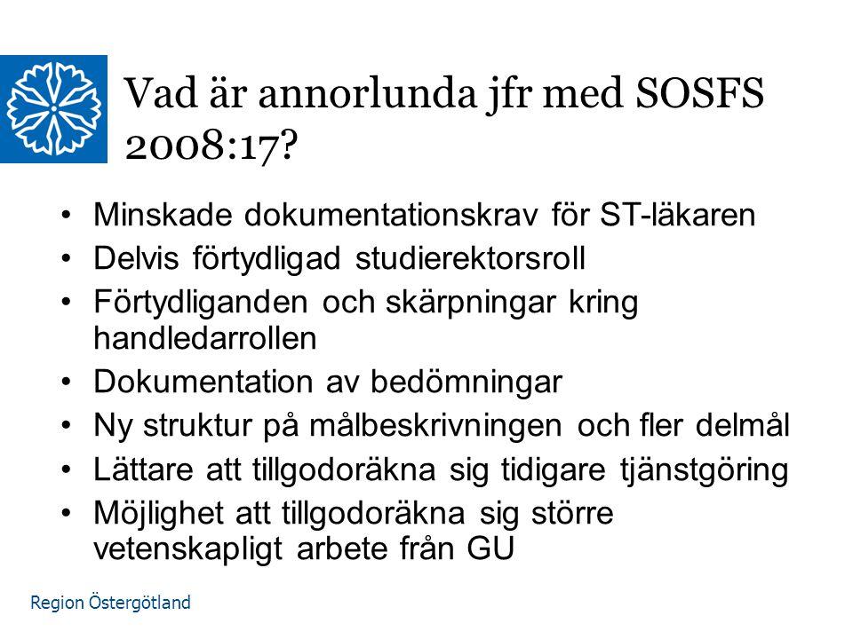 Vad är annorlunda jfr med SOSFS 2008:17