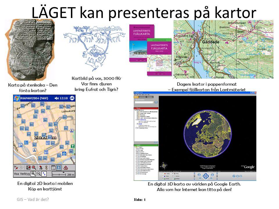 LÄGET kan presenteras på kartor