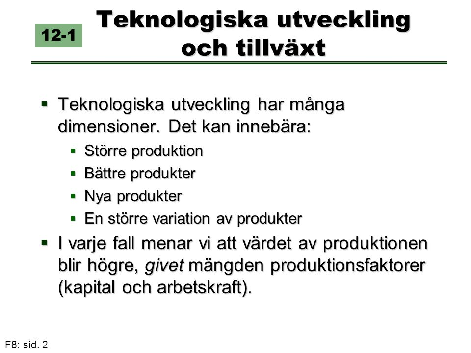Teknologiska utveckling och tillväxt
