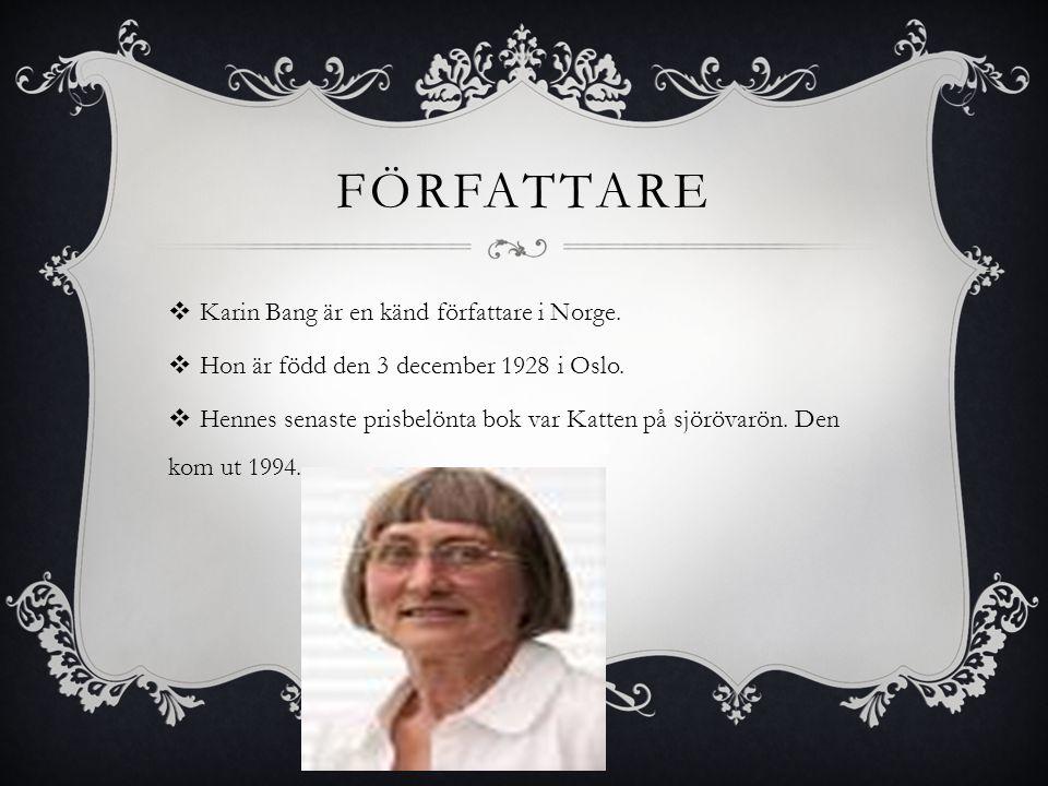 Författare Karin Bang är en känd författare i Norge.