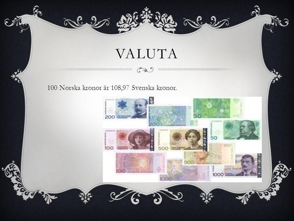 Valuta 100 Norska kronor är 108,97 Svenska kronor.