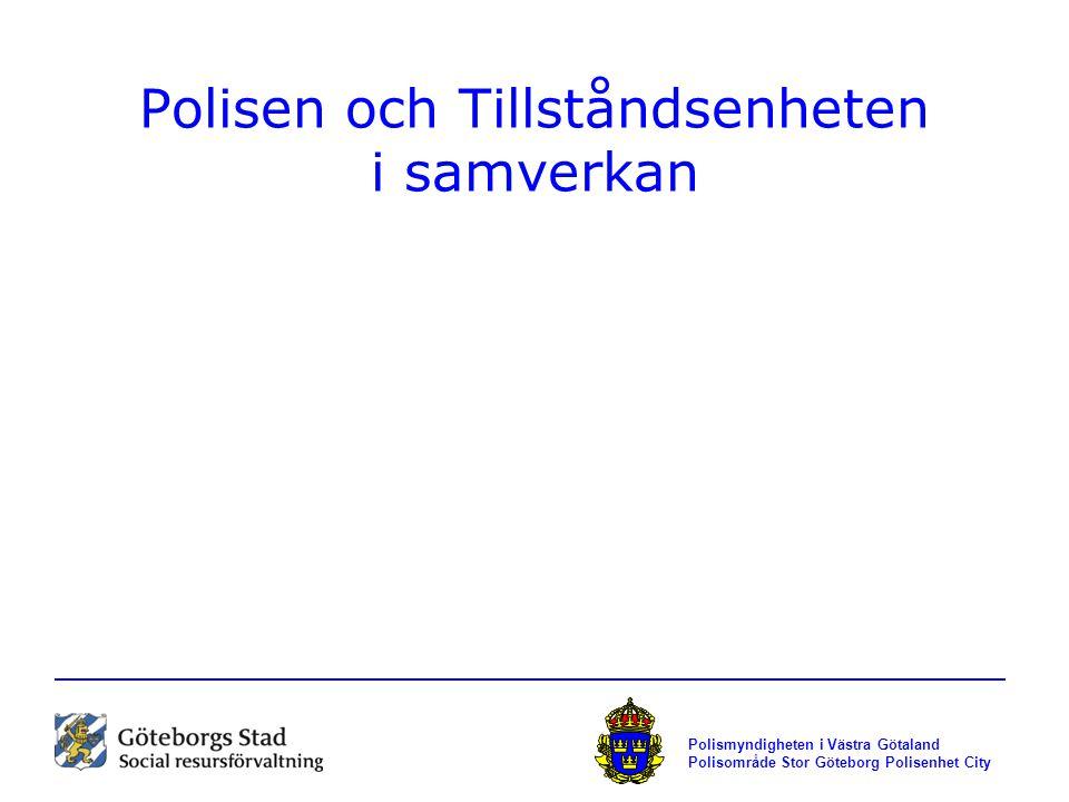 Polisen och Tillståndsenheten i samverkan