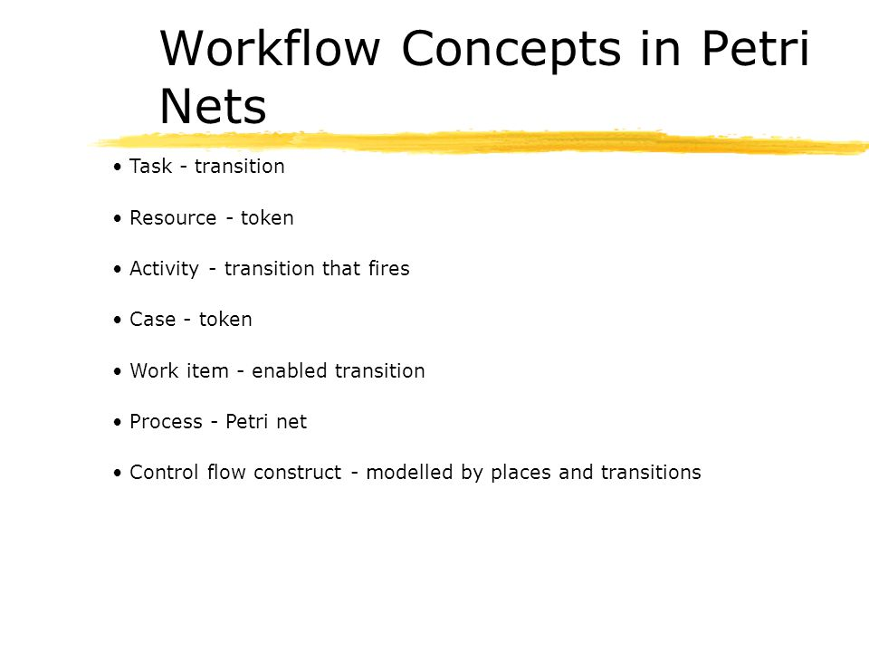 Workflow Concepts in Petri Nets