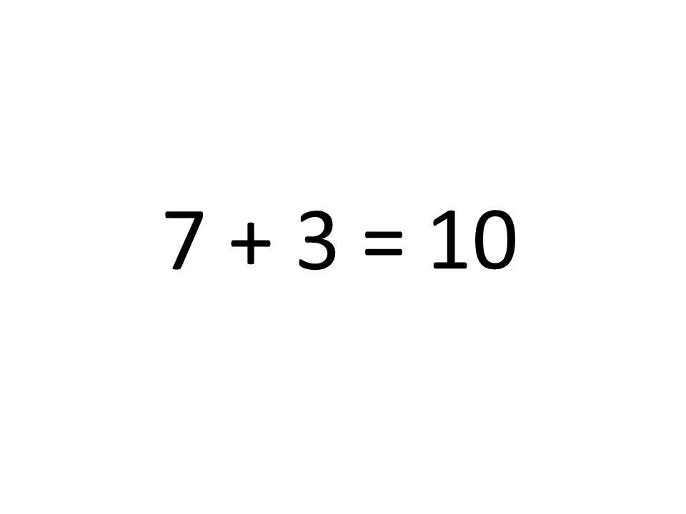 10 7 + 3 =