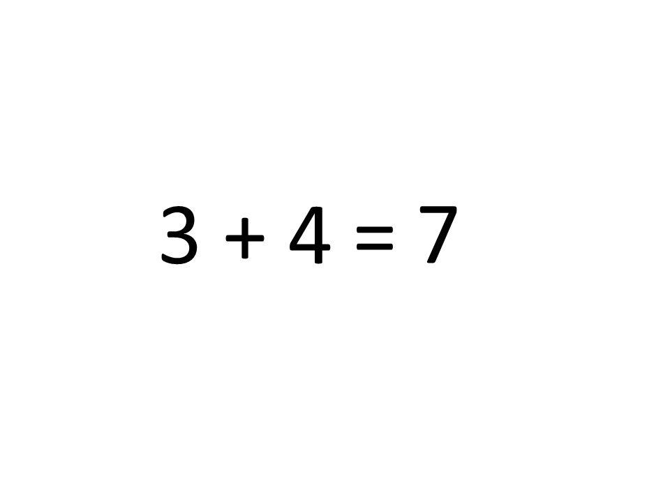 7 3 + 4 =