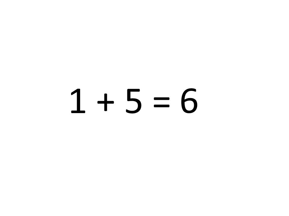 6 1 + 5 =