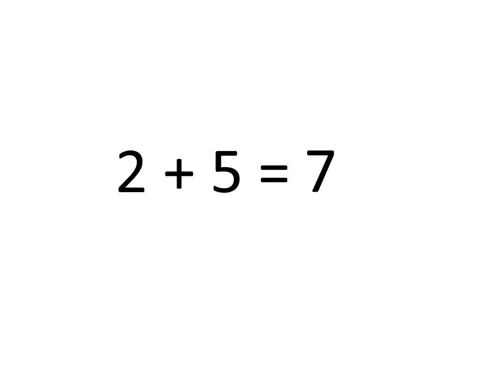 7 2 + 5 =