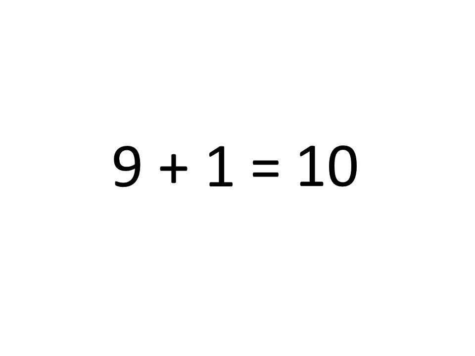 10 9 + 1 =