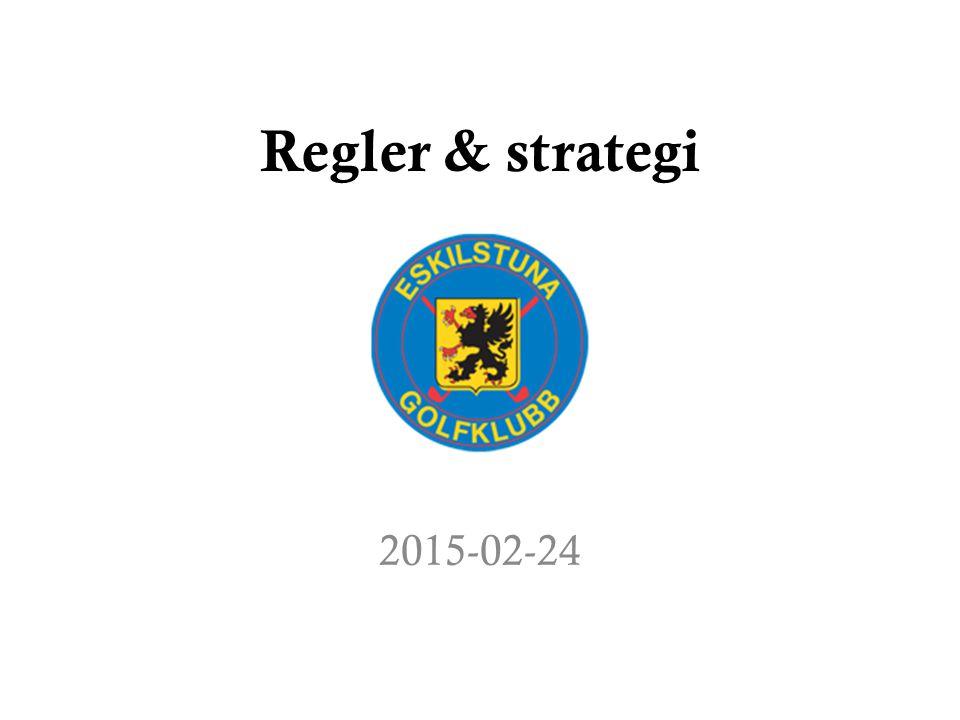 Regler & strategi 2015-02-24