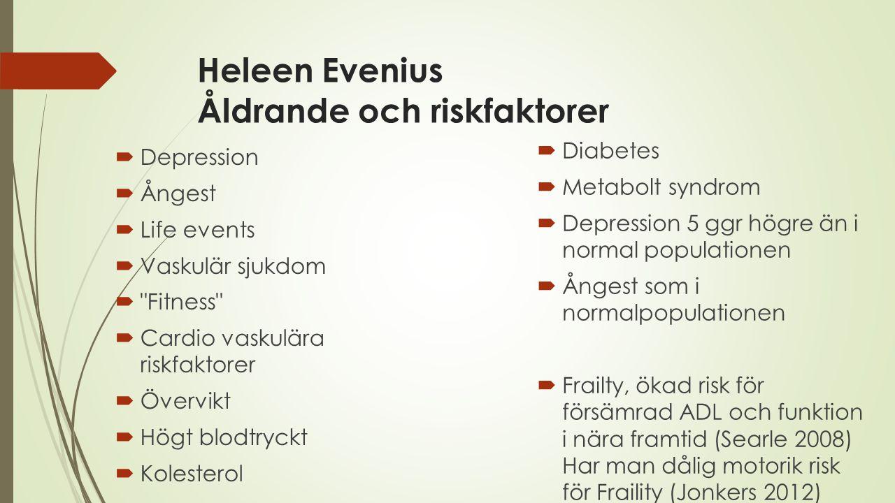 Heleen Evenius Åldrande och riskfaktorer