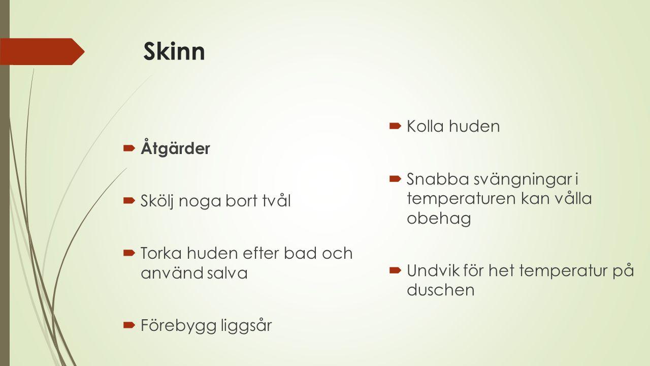 Skinn Kolla huden Åtgärder