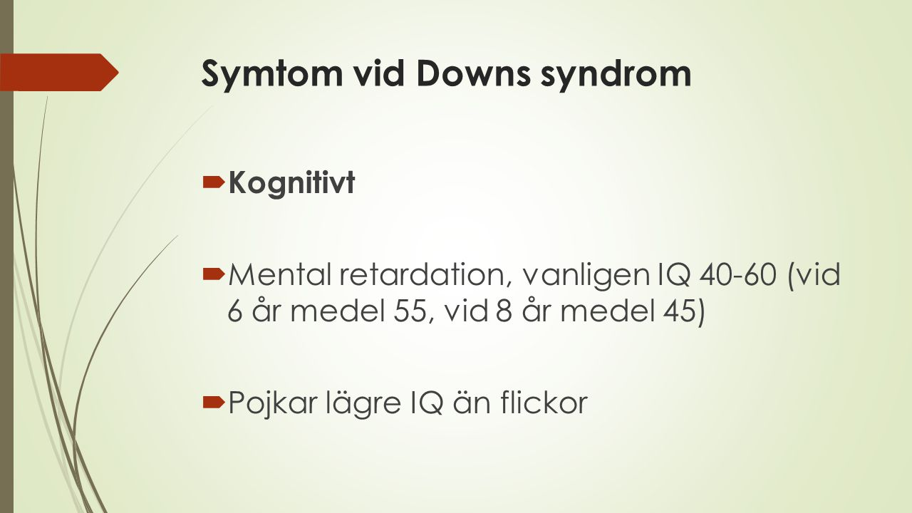Symtom vid Downs syndrom