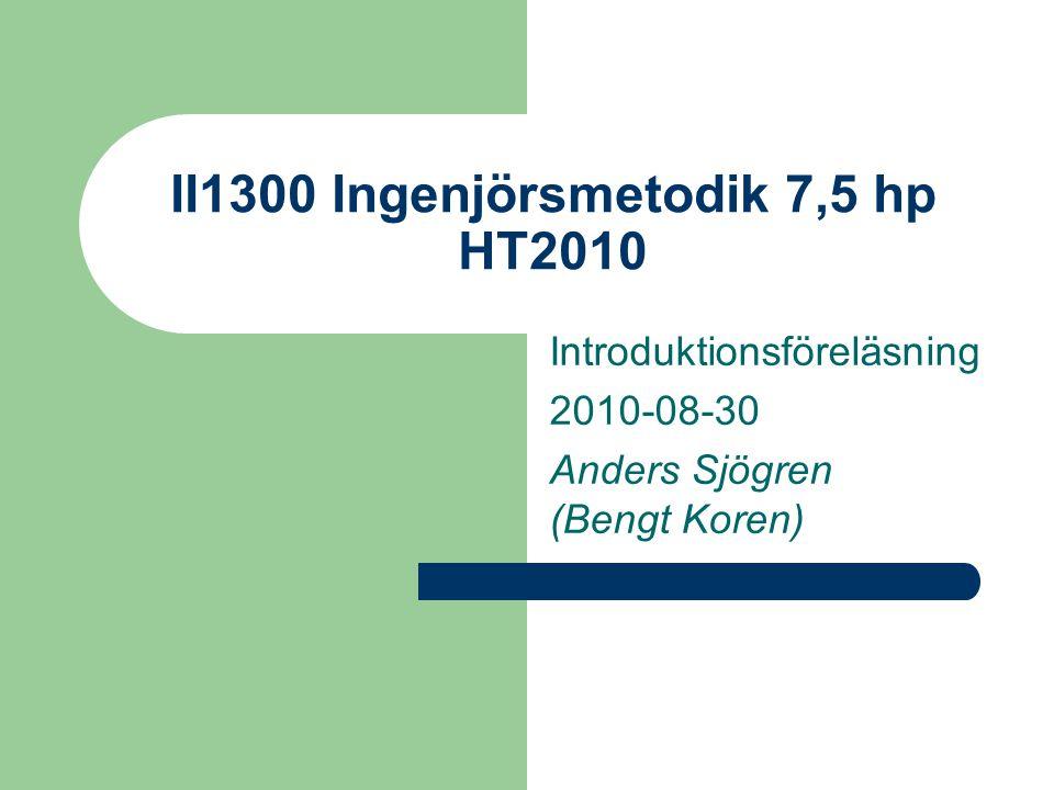 II1300 Ingenjörsmetodik 7,5 hp HT2010